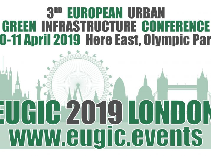 3rd European Urban Green Infrastructure Conference  10-11 April 2019 | Queen Elizabeth Olympic Park London